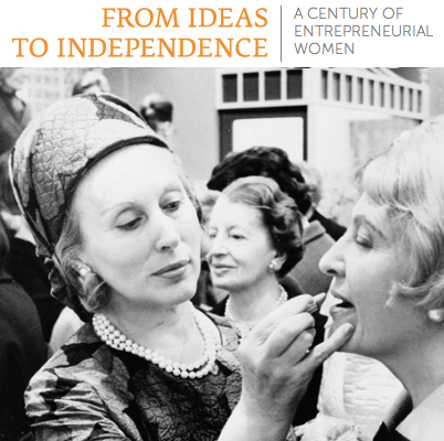 From Ideas to Independence: A Century of Entrepreneurial Women